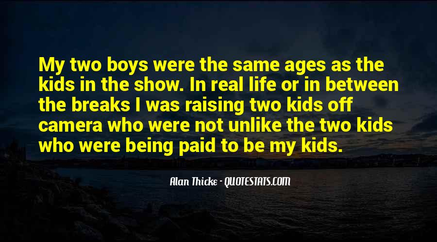 Quotes About Raising Boys #1268838