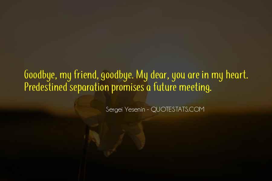 Quotes About Friend Separation #532971