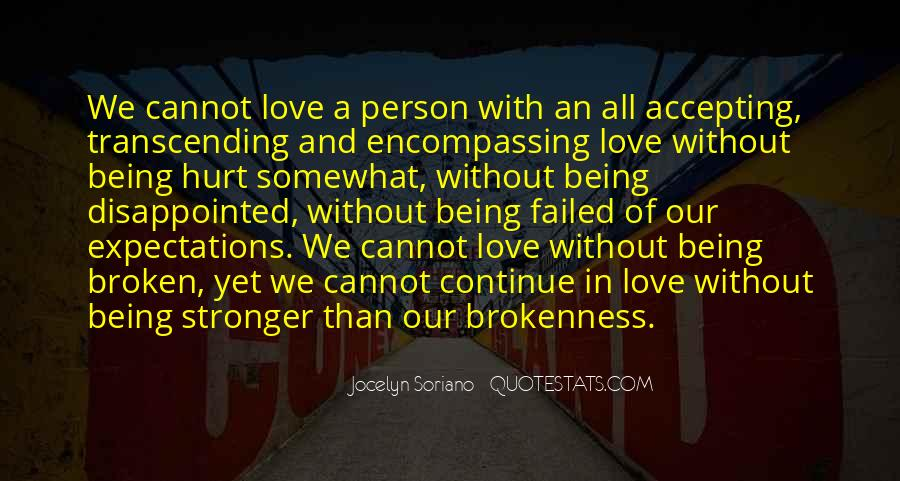 Quotes About Being Disappointed In The One You Love #1101037