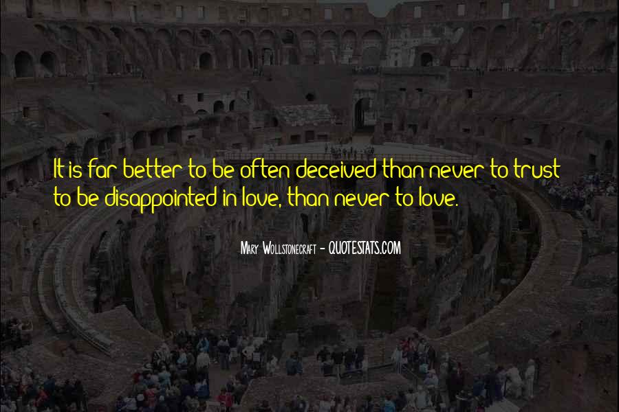 Quotes About Being Disappointed In The One You Love #1291495