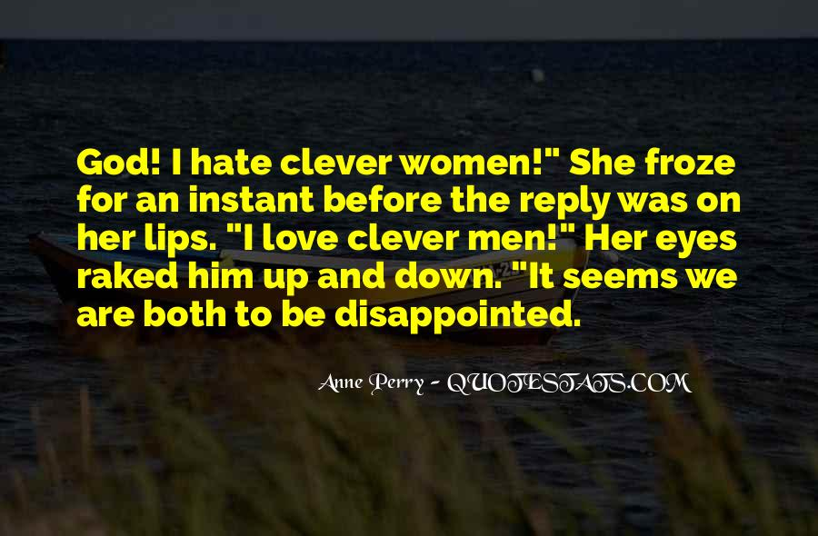 Quotes About Being Disappointed In The One You Love #1315899