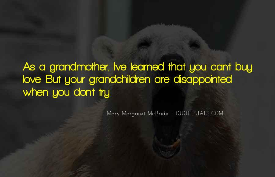Quotes About Being Disappointed In The One You Love #1386155