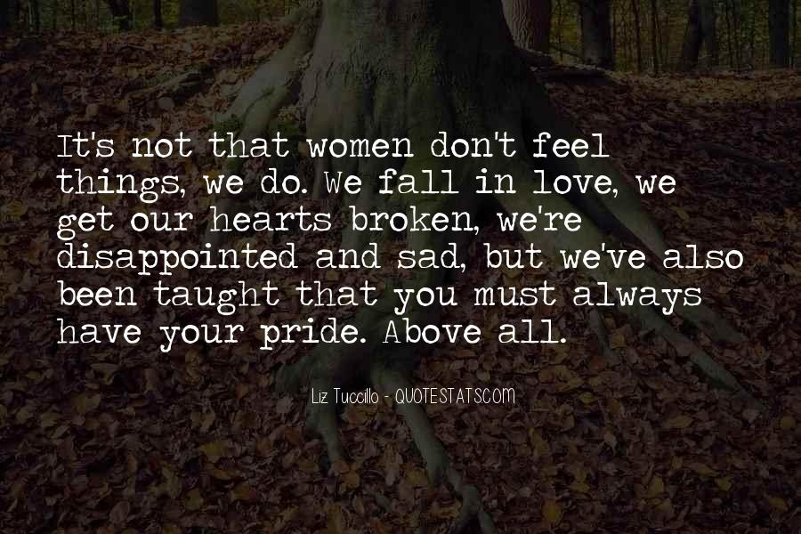 Quotes About Being Disappointed In The One You Love #1483066