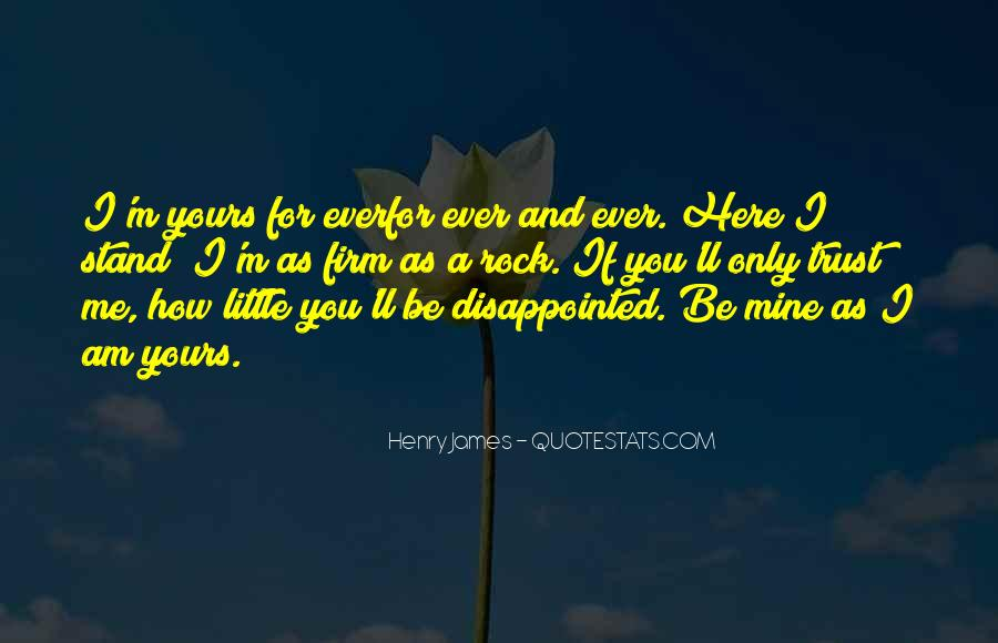 Quotes About Being Disappointed In The One You Love #1837537