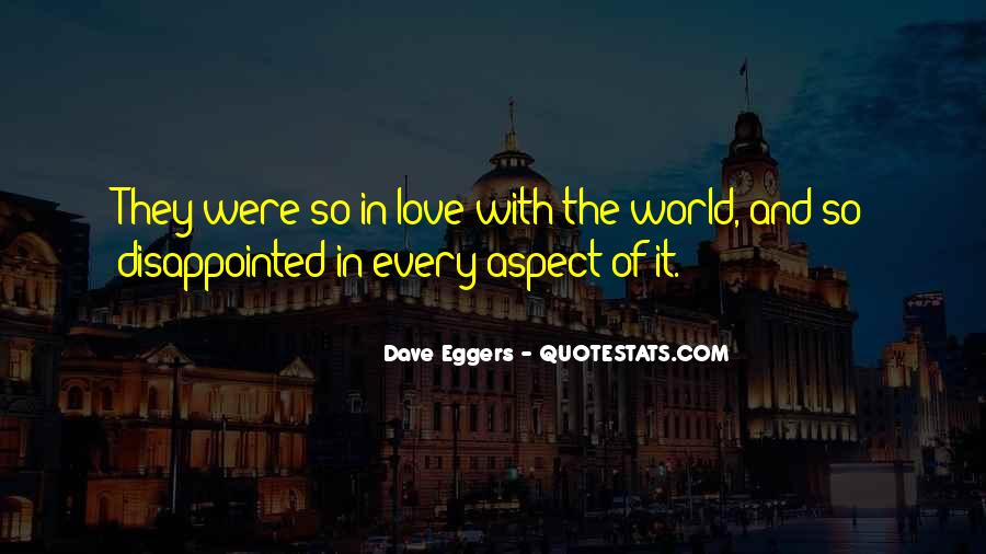 Quotes About Being Disappointed In The One You Love #338803