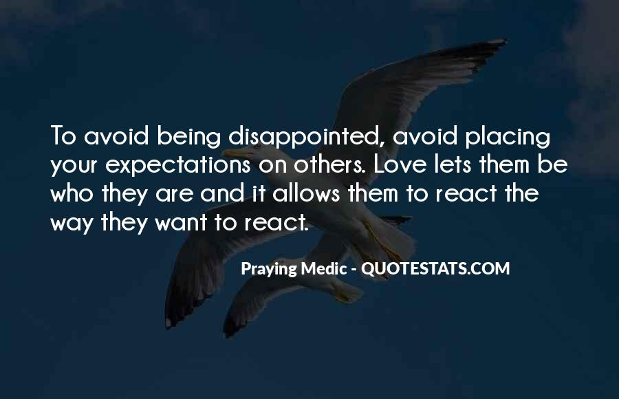 Quotes About Being Disappointed In The One You Love #340658
