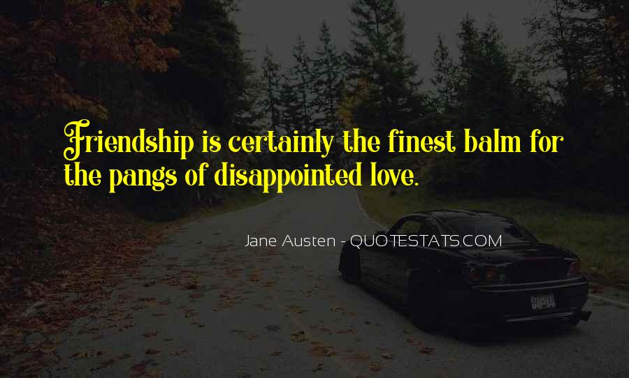Quotes About Being Disappointed In The One You Love #465005