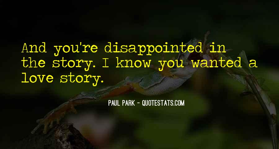 Quotes About Being Disappointed In The One You Love #510387