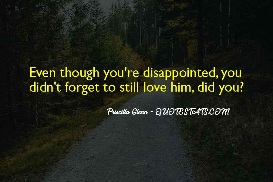 Quotes About Being Disappointed In The One You Love #797141