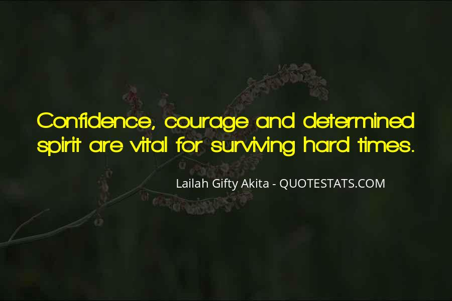 Quotes About Surviving Bad Times #595970