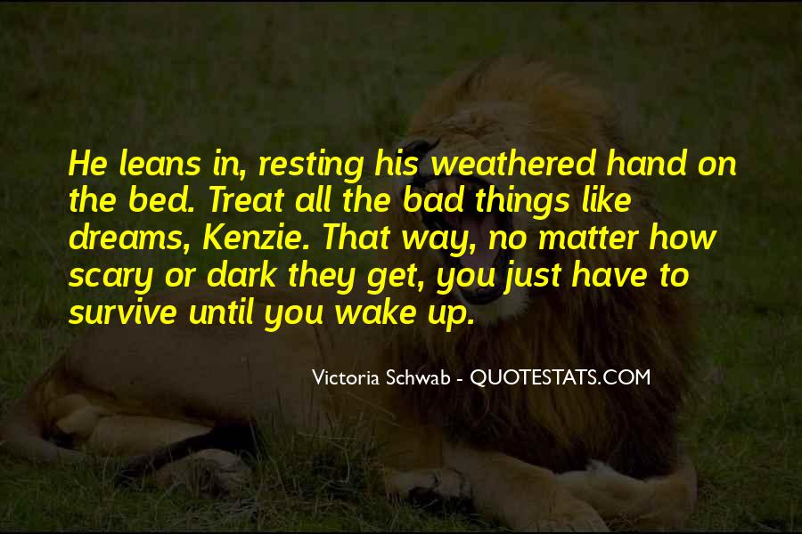 Quotes About Surviving Bad Times #600258