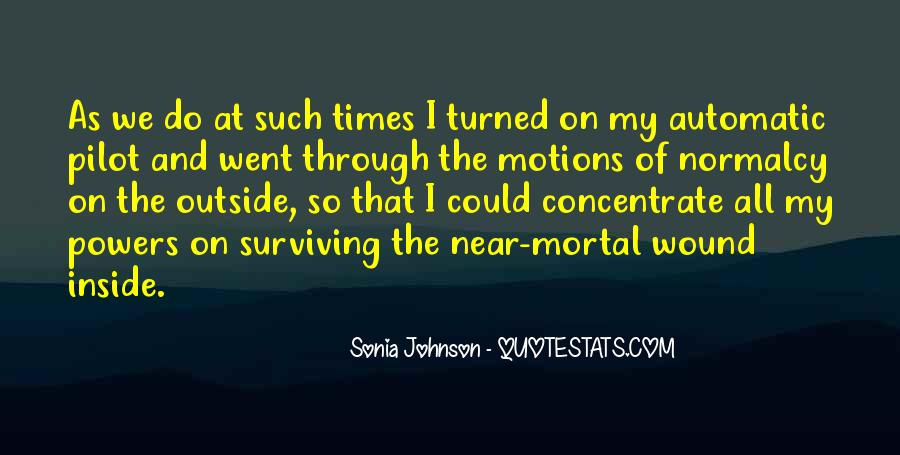 Quotes About Surviving Bad Times #605364