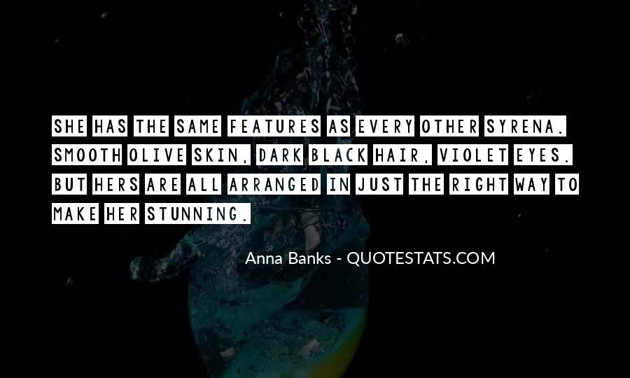 Quotes About All Black #105361