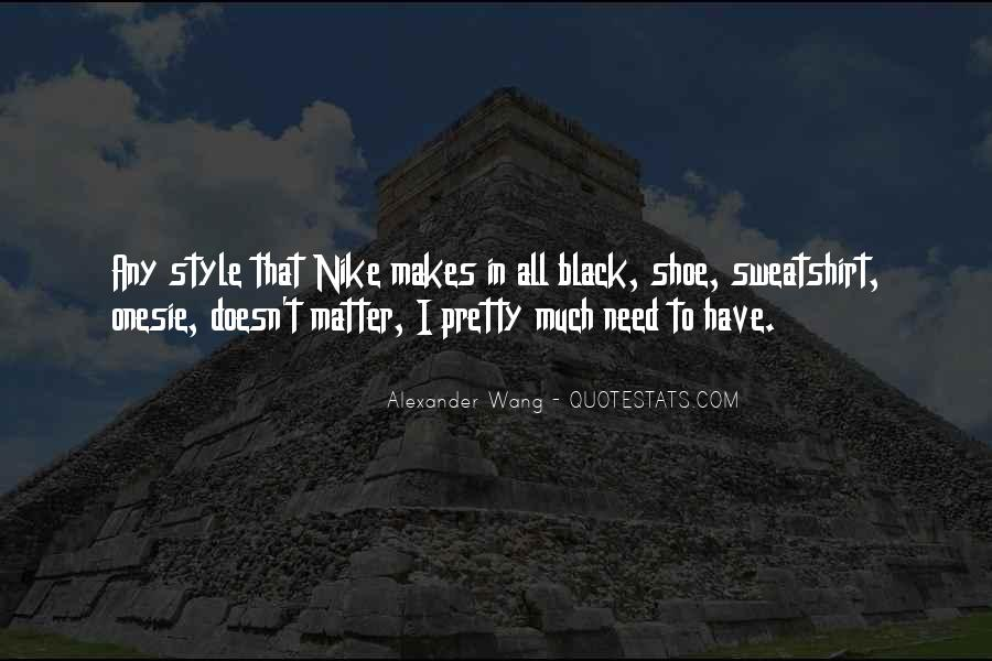 Quotes About All Black #80355