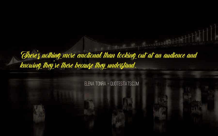 Quotes About Knowing Your Audience #139150