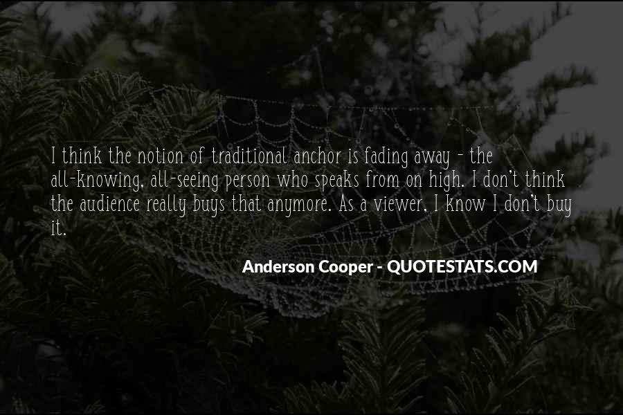 Quotes About Knowing Your Audience #1813489