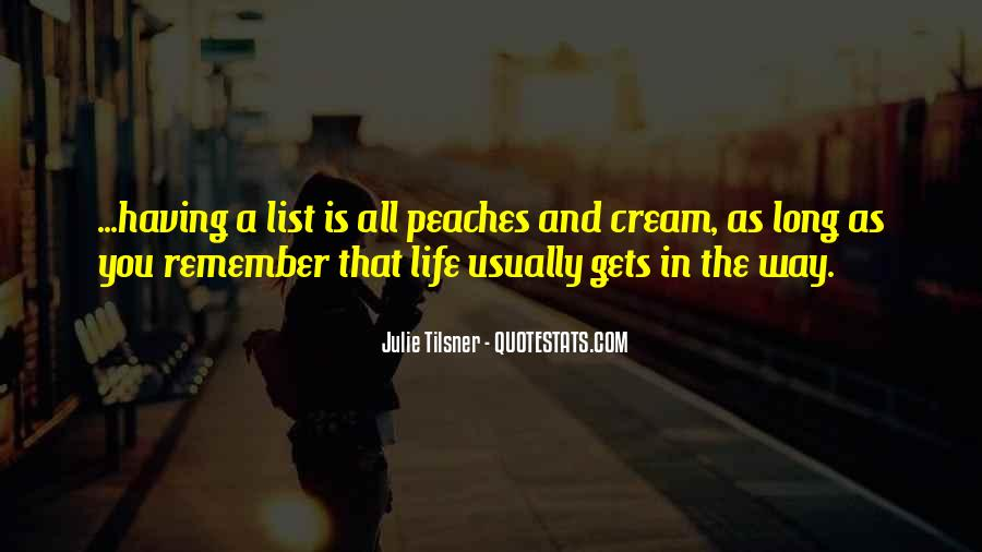 Quotes About Peaches And Cream #332497