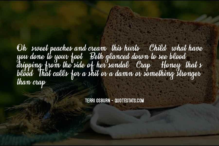 Quotes About Peaches And Cream #484082