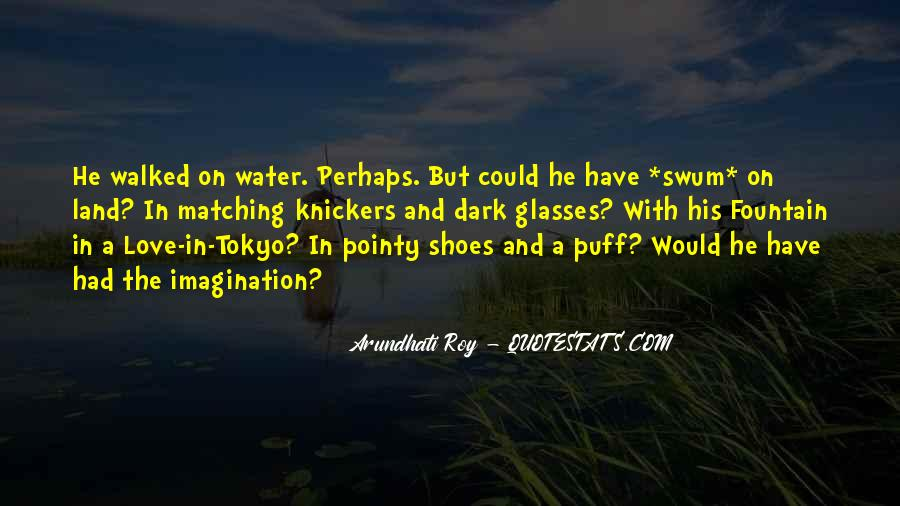 Quotes About Land And Water #1069651
