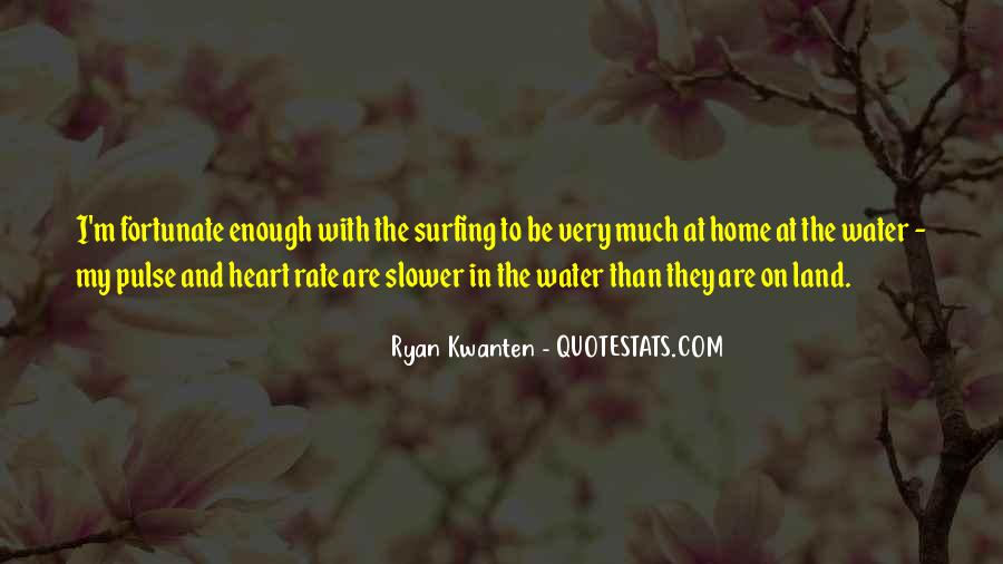 Quotes About Land And Water #1128133