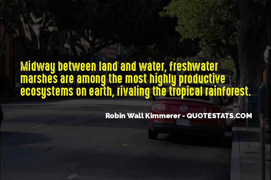 Quotes About Land And Water #1220307