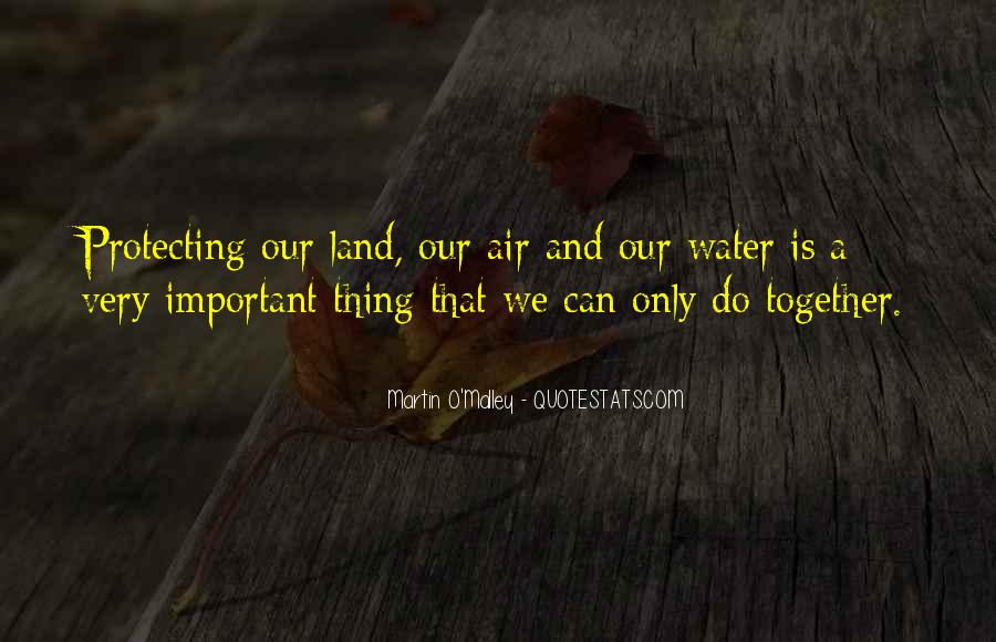 Quotes About Land And Water #160931