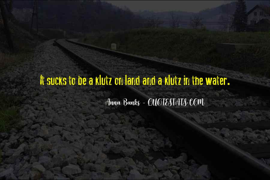 Quotes About Land And Water #526089