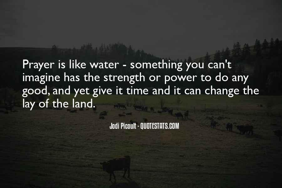 Quotes About Land And Water #731758