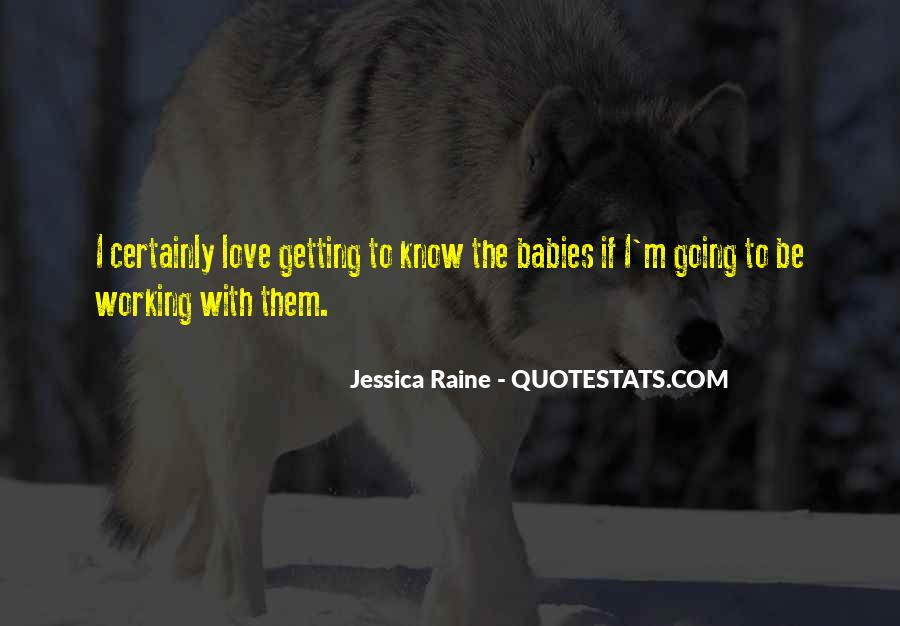Quotes About Raine #299637