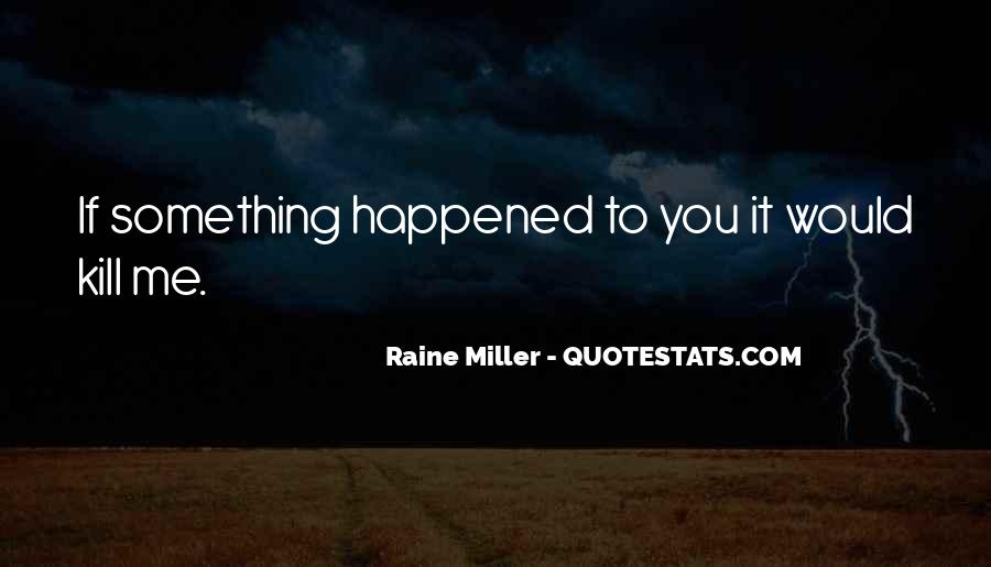 Quotes About Raine #400238