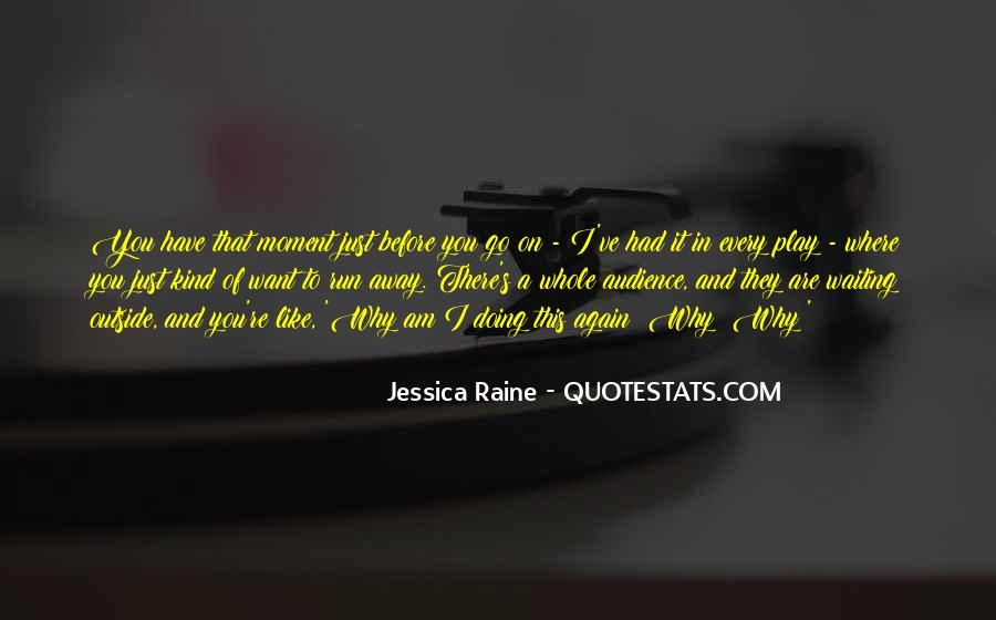 Quotes About Raine #405019