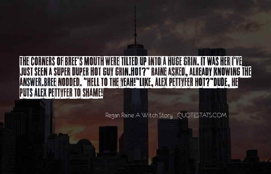 Quotes About Raine #477024