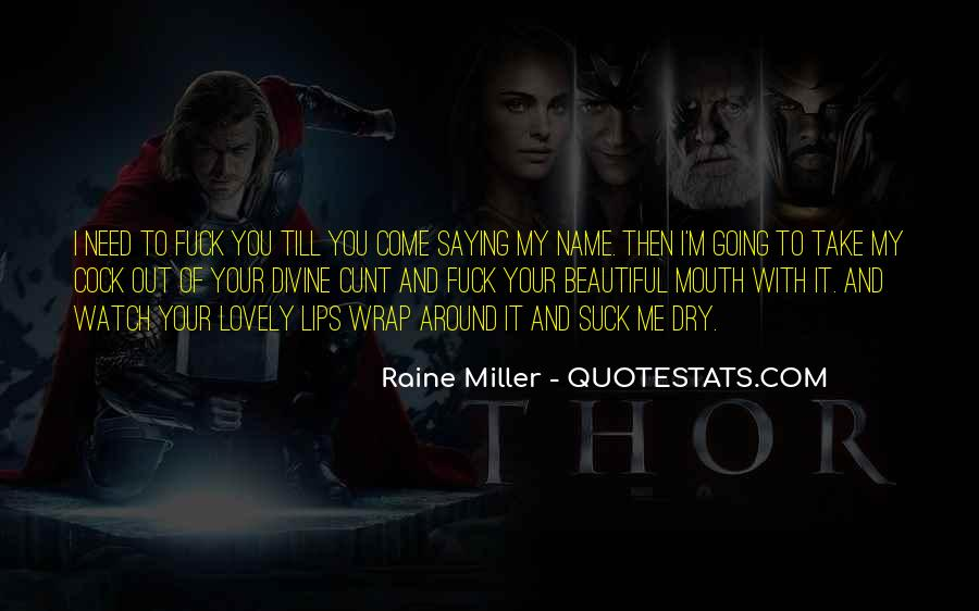 Quotes About Raine #61789