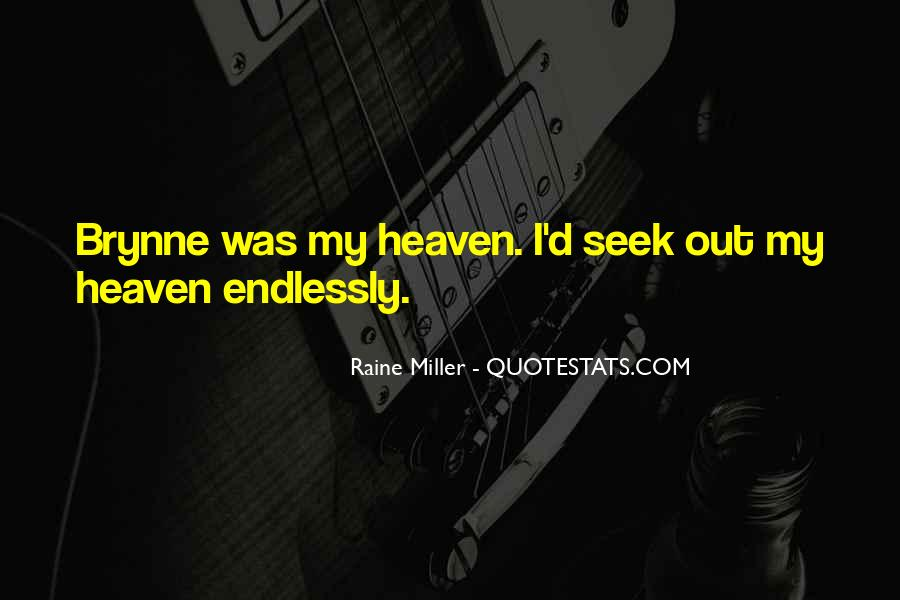 Quotes About Raine #73889