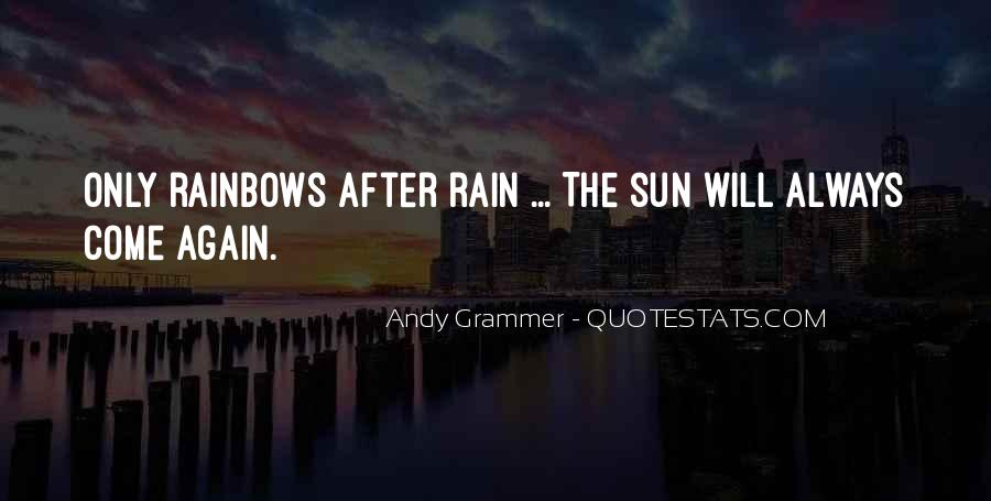 Quotes About Rainbows After Rain #1820589