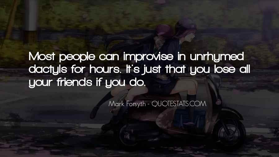 Quotes About Friends That You Lose #1076514