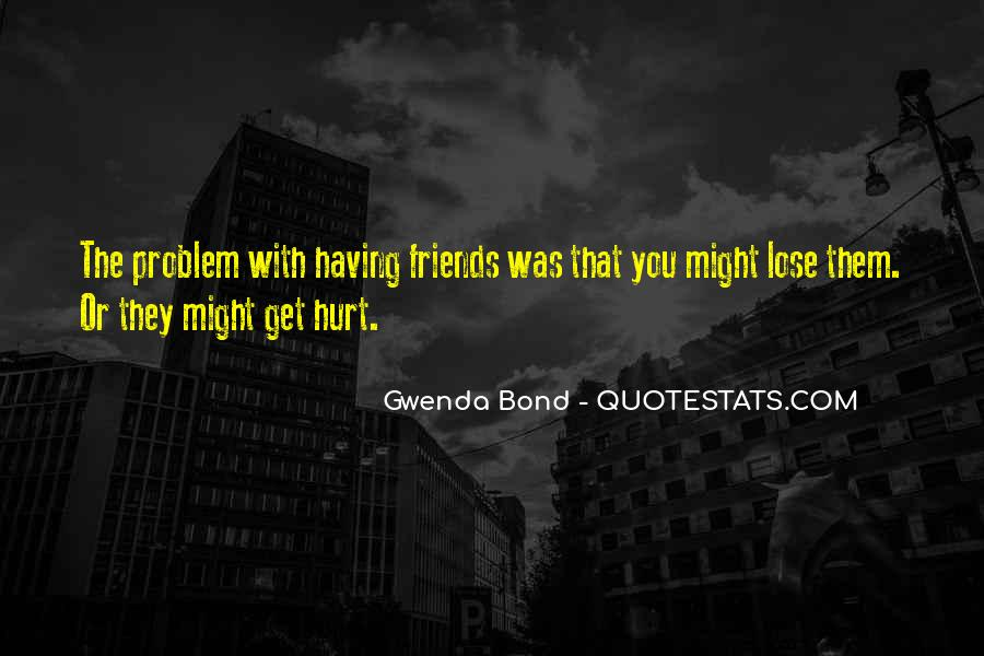 Quotes About Friends That You Lose #1348251