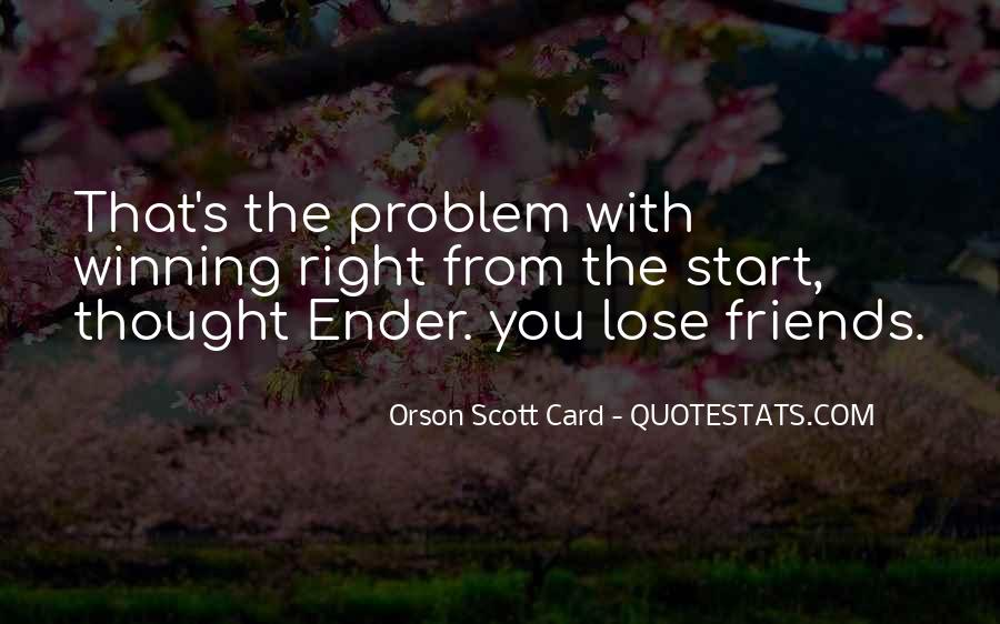 Quotes About Friends That You Lose #1569014