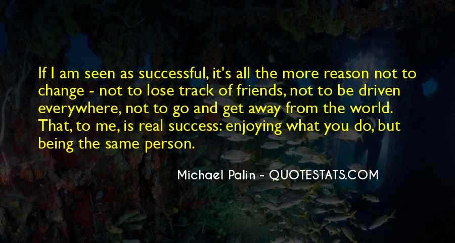 Quotes About Friends That You Lose #1742267