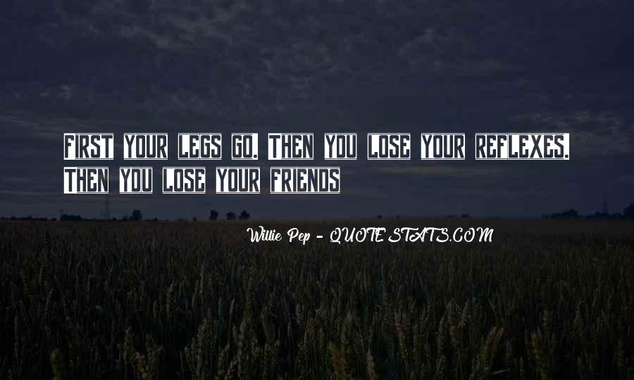 Quotes About Friends That You Lose #193398