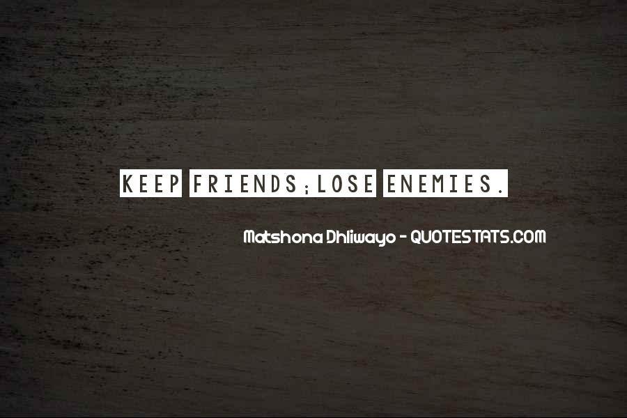 Quotes About Friends That You Lose #261968