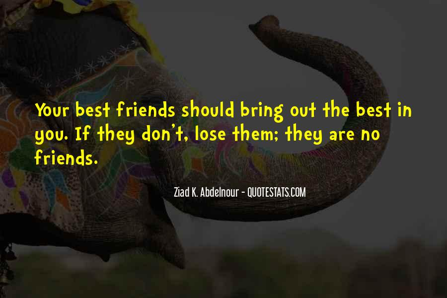 Quotes About Friends That You Lose #395489