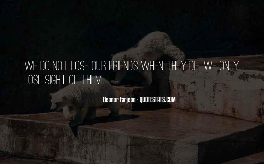 Quotes About Friends That You Lose #404896