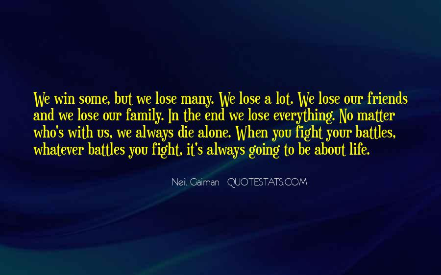 Quotes About Friends That You Lose #520477
