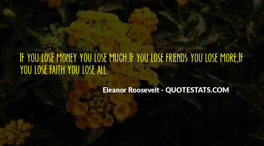 Quotes About Friends That You Lose #694455