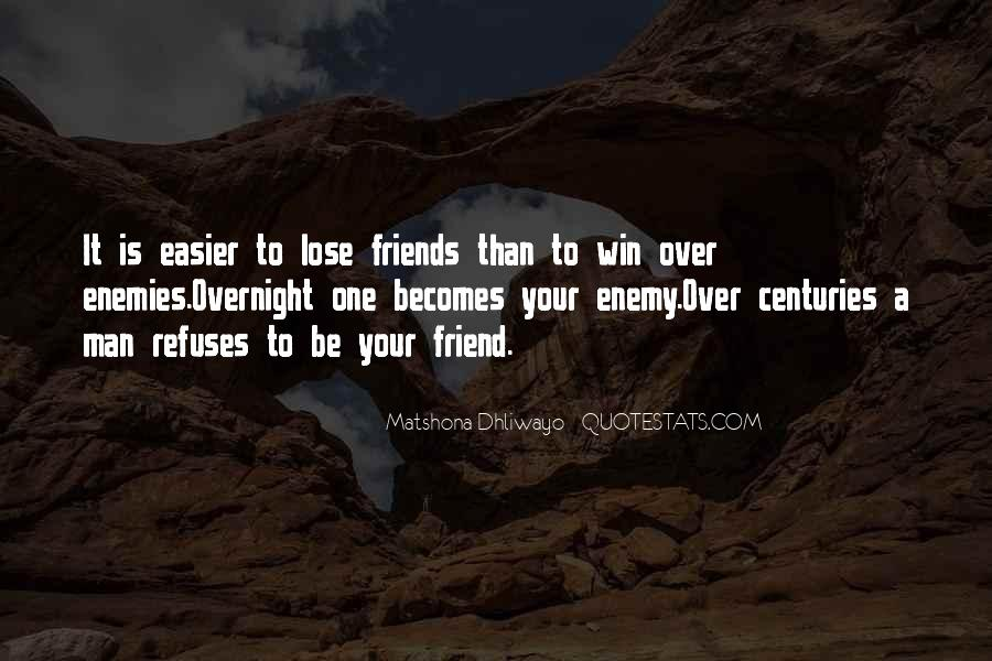 Quotes About Friends That You Lose #725040