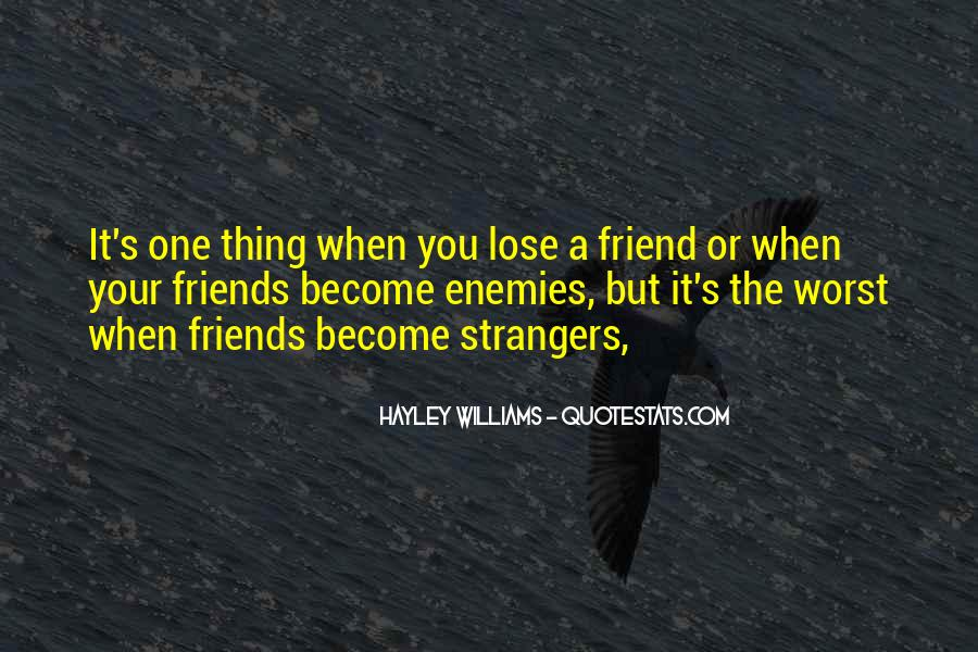 Quotes About Friends That You Lose #766177