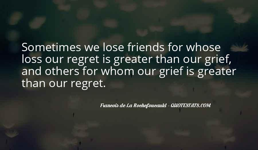 Quotes About Friends That You Lose #782350