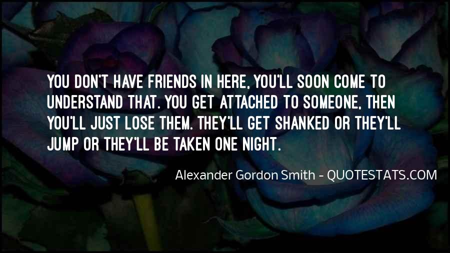 Quotes About Friends That You Lose #85588