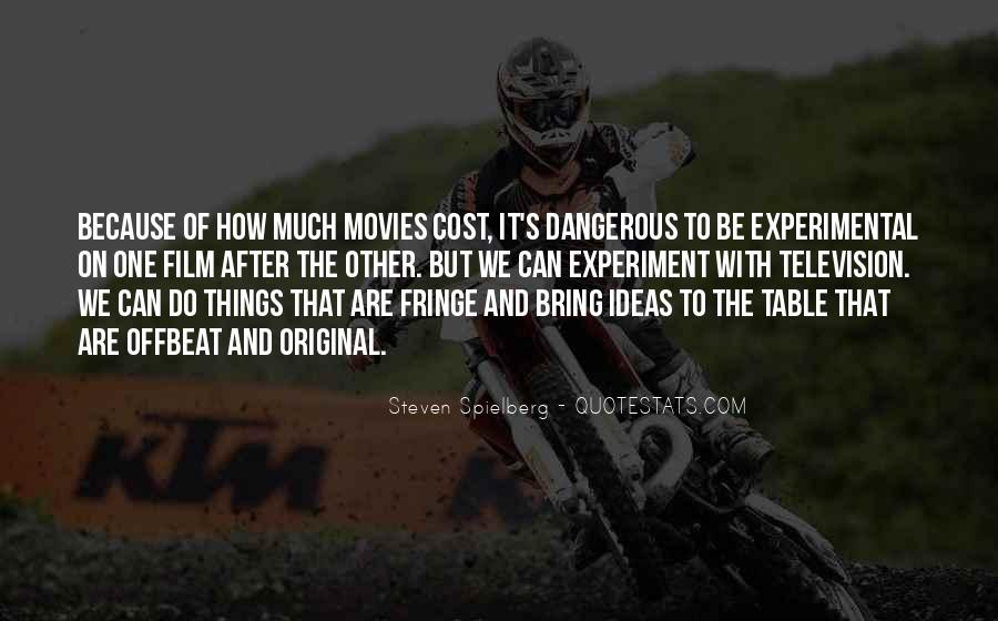 Quotes About Experimental Film #1143519